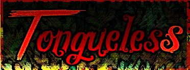 [MV] Tongueless 756320TonguelessBannire