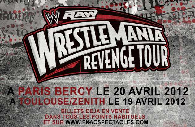 4/19 WWE RAW House Show Results à Toulouse, France 760291IPINTL0059FranceWrestleManiaRevengeTourTranBannerjpg