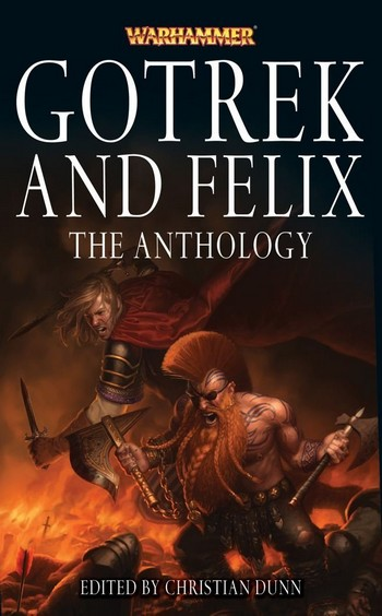 Gotrek & Felix : la Saga (présentation revue et augmentée) 773976GFtheanthology