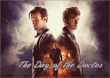 [Doctor Who] The Day of the Doctor (50th Anniversary Special Episode) 783223DW50th