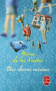 MES CHERES VOISINES de Marisa de los Santos 792277couv1092002