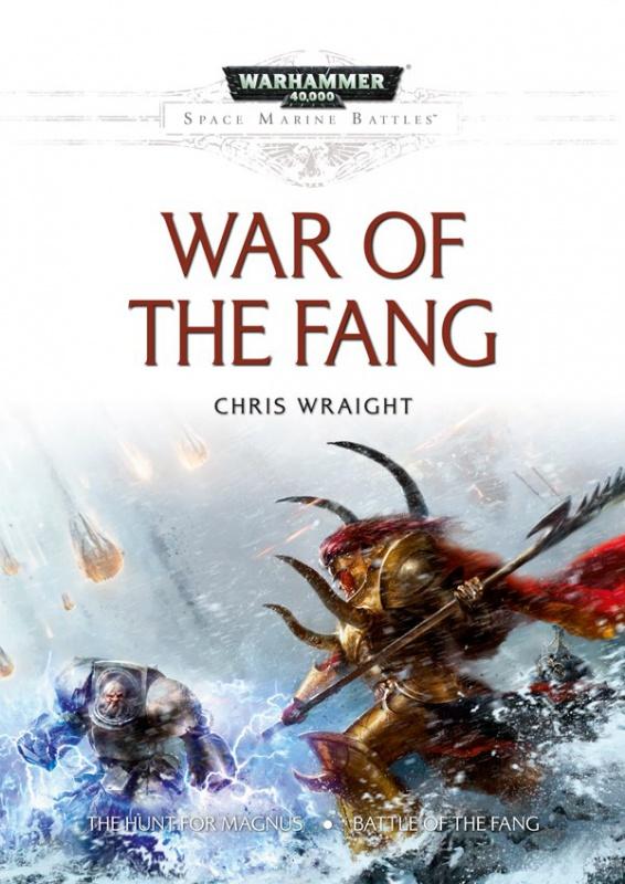 [Space Marine Battles] War of the Fang de Chris Wraight 795971SMBWaroftheFang