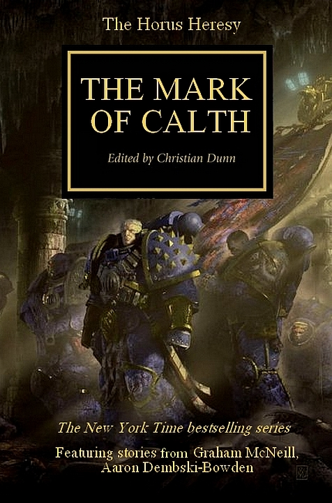 [Black Library Weekender 2012] Centralisation des news - Page 2 813260TheMarkOfCalthfakecover