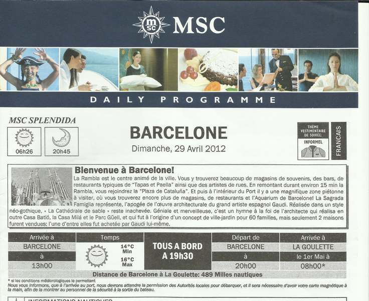 MSC Splendida Du 28 avril au 5 mai 2012 Gêne Barcelone Tunis La valette Taormine Messine Rome 819667BarceloneJournal001