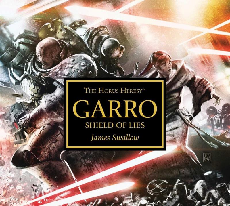 [Horus Heresy] Garro: Shield of Lies de James Swallow - Audiodrama 821767817QYbbScLSL1500