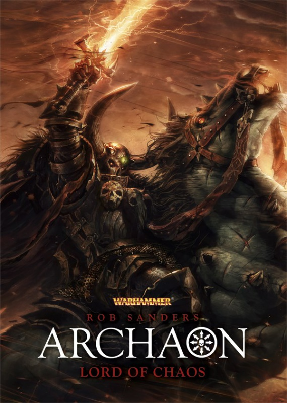 Archaon: Lord of Chaos de Rob Sanders 828238ArchaonLordofchaosthumb