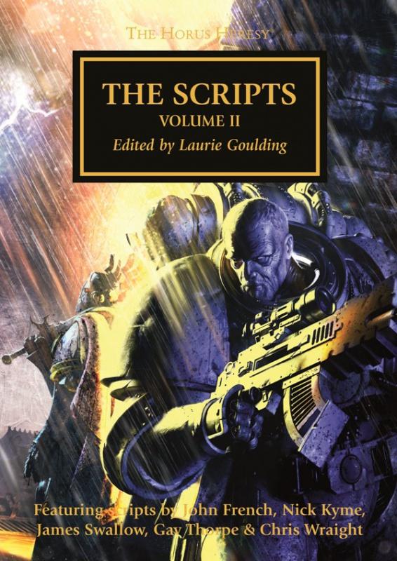 [Horus Heresy] The Scripts Volume 2 de Laurie Goulding 838713hhscriptbookii