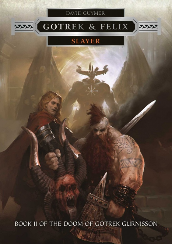 Gotrek & Felix: Slayer de David Guymer 84024671u9HSZy4QLSL1500