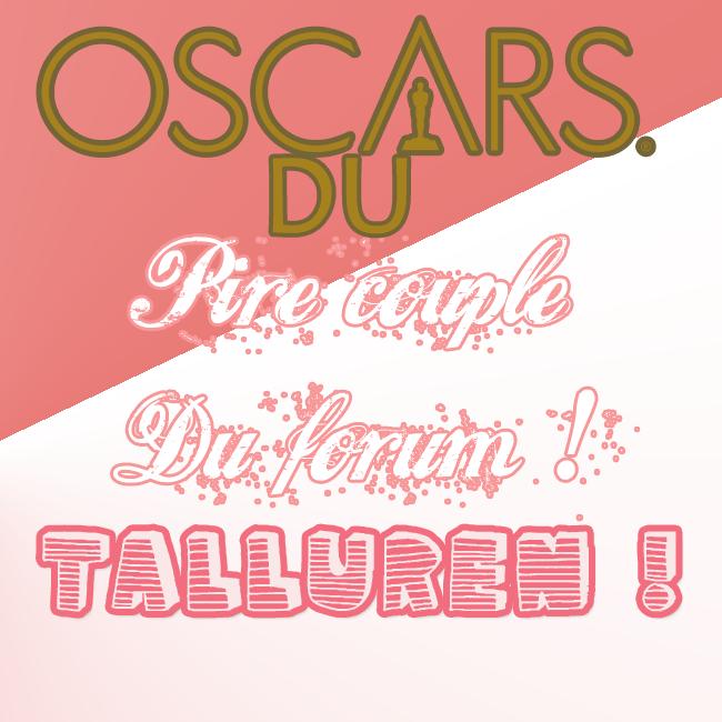 Oscars 2015-2 {Organisé par Nono & Choupi} 844707OscarsduPirecouplesduforumTalluren