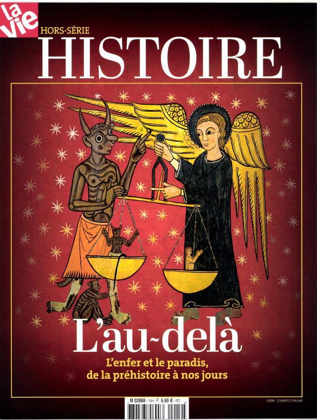 [Hors série Histoire : La Vie]L'au-delà, l'enfer et le paradis, de la préhistoire à nos jours 849209histoireaudel