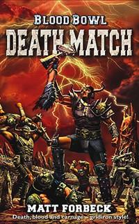 Série Blood Bowl de Matt Forbeck 854036DeathMatch