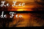 Le Lac de Feu