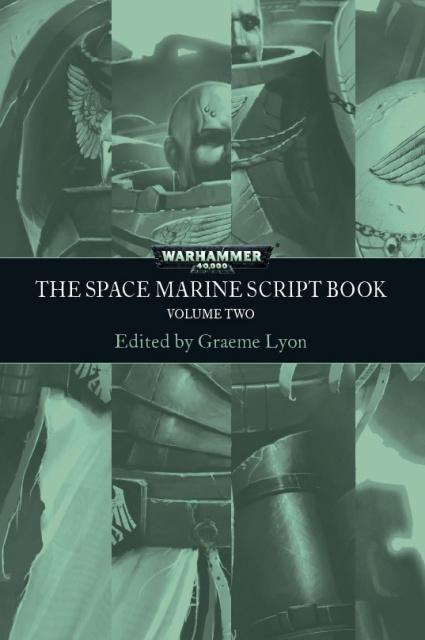 Space Marines: The Script Book 2, édité par Graeme Lyon 894954SpaceMarineScriptbook2