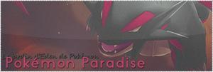 Pokémon Paradise 895798minibannire300