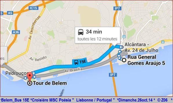Z06 / C/R MSC.... Poesia 21/10 au 30/10 2014   Gêne Malaga Casablanca Lisbonne Barcelone Marseille 898109TourBelemBus15E
