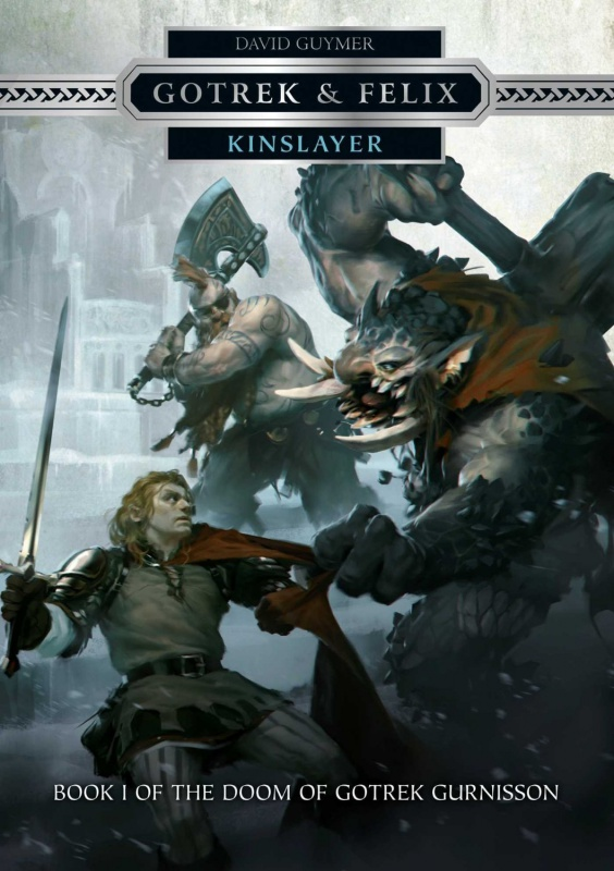 Gotrek & Felix: Kinslayer de David Guymer 89902771BSSpIV0yLSL1500