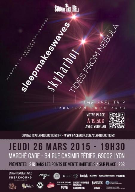 26.03 SLEEPMAKESWAVES + SKYHARBOR @ LYON (Marché Gare) 909539sleepmakeswavesvisuelweb