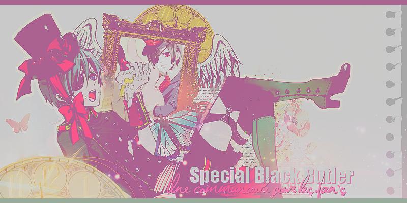 Spécial • Black Butler ✝