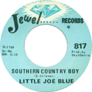 Little Joe Blue - Southern Country Boy (1972) 926689LittleJoeBlue8206SouthernCountryBoyPeacefulManJewel817FACEA
