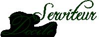 Serviteur docile