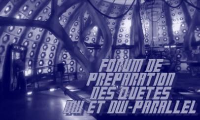 Doctor Who : Préparations des quêtes des 2 forums