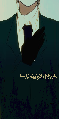 Le Métamorphe