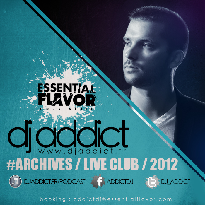 [PODCAST] ESSENTIAL FLAVOR by DJ ADDICT & MASTER-T (18) - Page 2 941561LiveClub20122FB