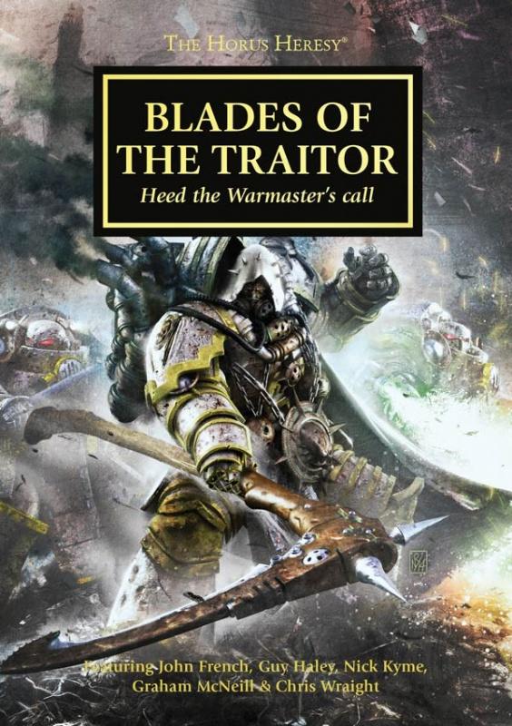 [Horus Heresy] Blades of the Traitor - Anthologie 946687BladesoftheTraitor