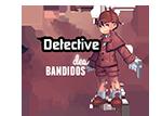 Détective des Bandidos