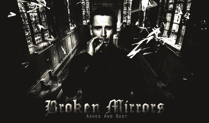Broken Mirrors {OUVERTURE: 15/09/13} 955404essai