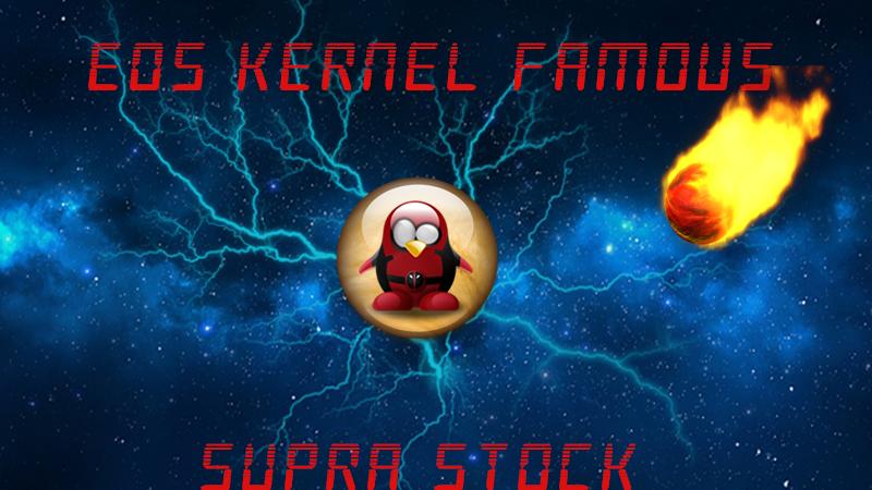 EOS Famous Kernel SuPraStOck 962054kernel2