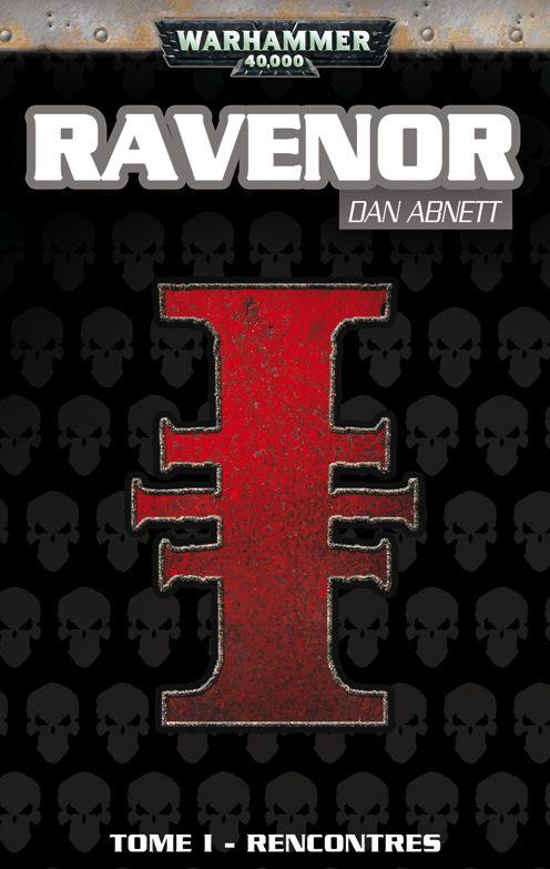 Trilogie Ravenor par Dan Abnett. 971086ravenor1
