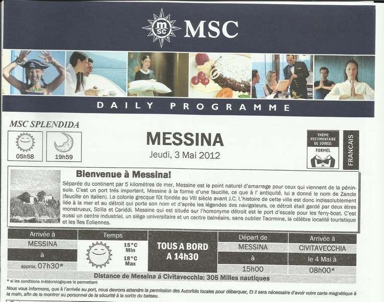 MSC Splendida Du 28 avril au 5 mai 2012 Gêne Barcelone Tunis La valette Taormine Messine Rome 991968MessinaJournal001