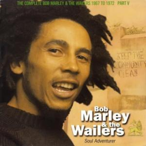 The Complete Wailers 1967 /1972 Vol 10 - Soul Adventurer