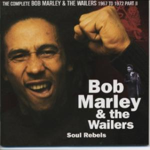 The Complete Wailers 1967 /1972 Vol 4 - Soul Rebels