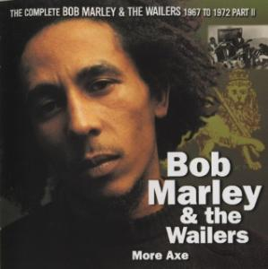 The Complete Wailers 1967 /1972 Vol 6 - More Axe