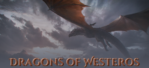 Dragons of Westeros
