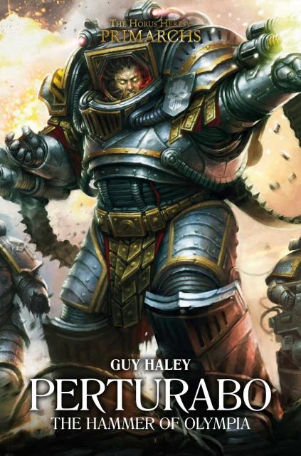 Review VO de Horus Heresy Primarchs Series - IV - Perturabo: The Hammer of Olympia de Guy Haley 12794481dR2HlNTL2