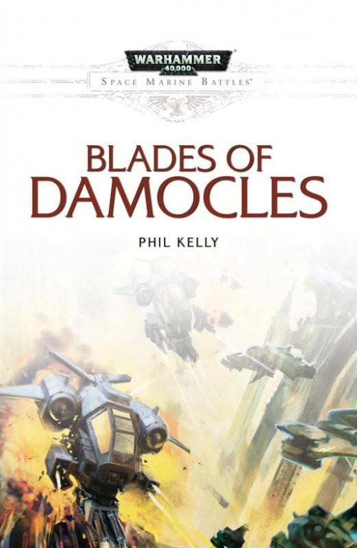 Space Marine Battles : Les Lames de Damoclès de Phil Kelly 133146rzfs