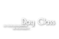 Day Class - Des Humains ?