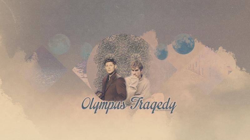 OLYMPUS TRAGEDY