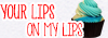 Your lips on my lips 157262bouton2