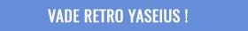 Vade Retro Yaseius