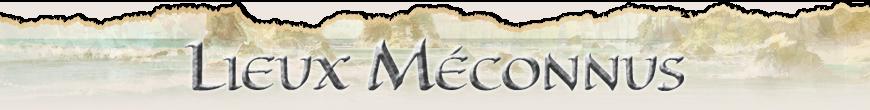Lieux Méconnus