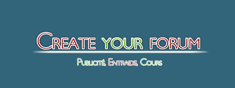 Create your forum  164464ban6copie