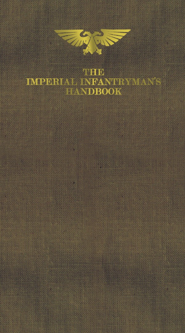 The Imperial Infantryman's Handbook by M Ralphs & G McNeill 168797imperialhandbook2