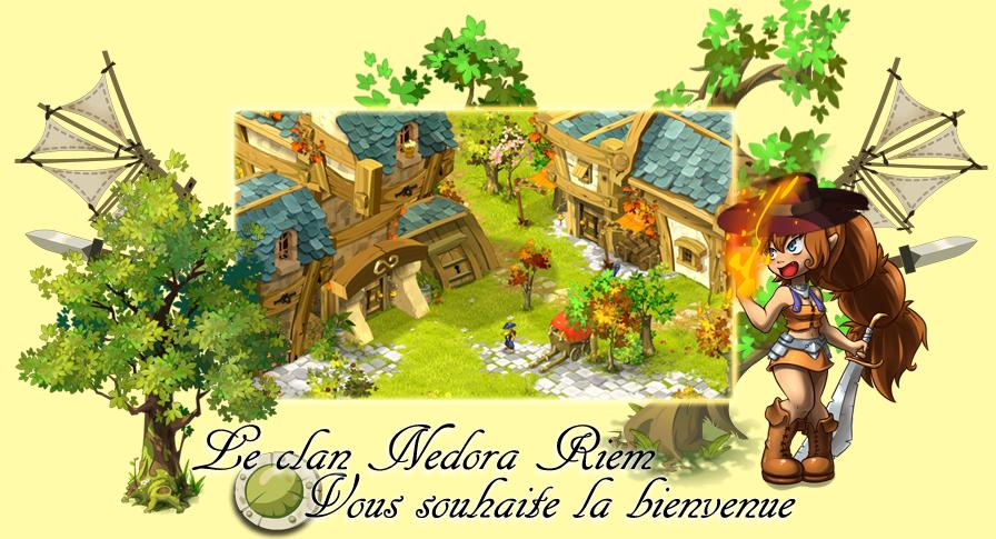 Clan de Nedora-Riem (DOFUS - Pandore)