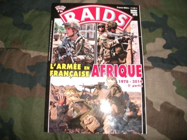 Raids magazine Hors série l'Armée Française en Afrique 1978-2014 190737DSCF3489