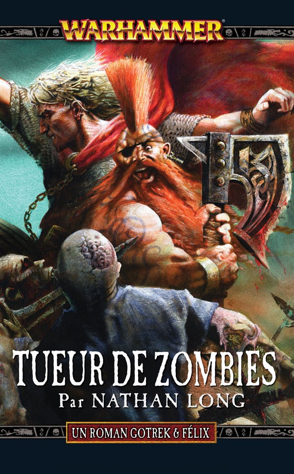 Tueur des Zombies de Nathan Long 192553FRzombieslayer