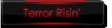 Terror Risin'